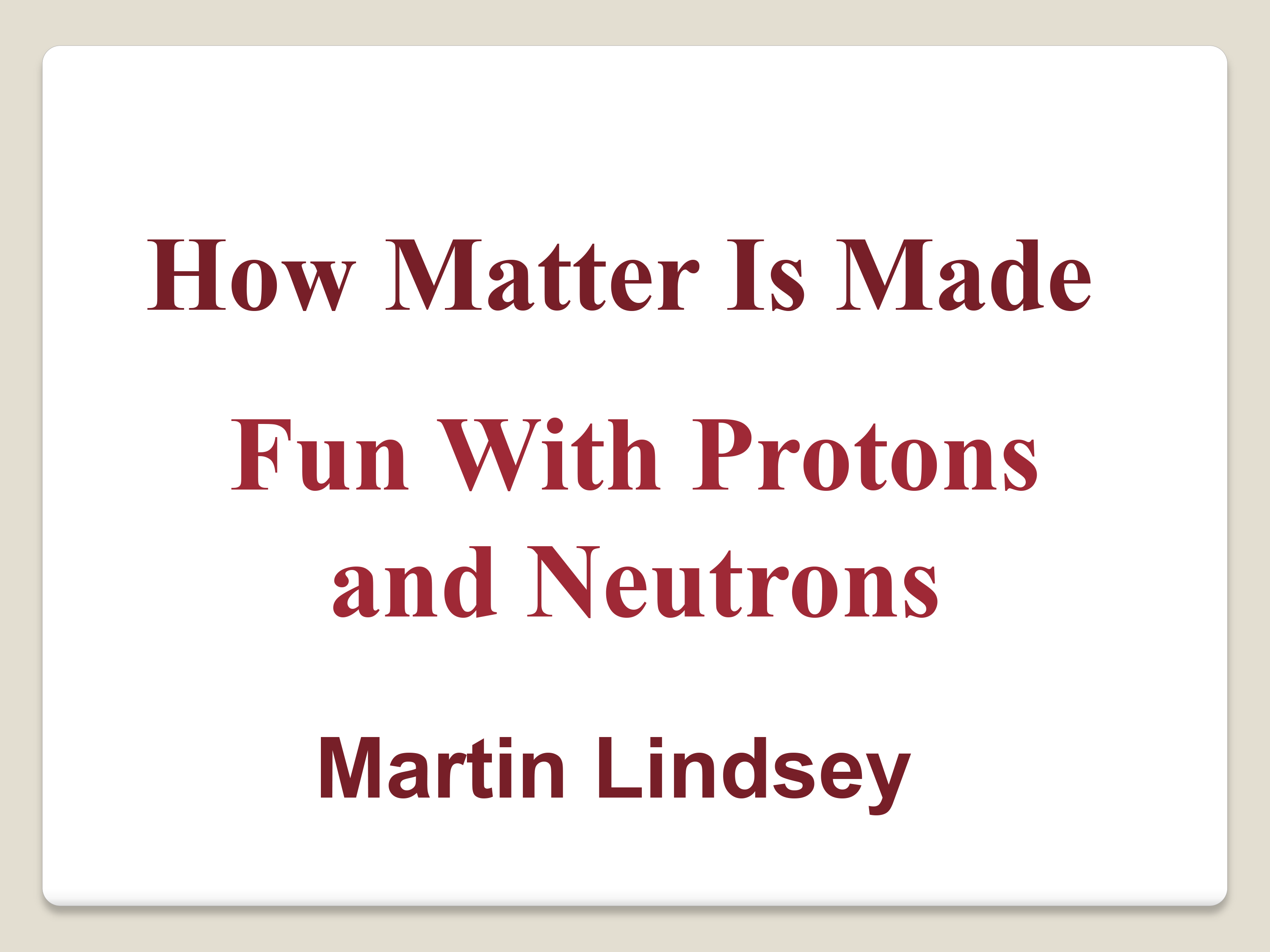 How Matter Is Made